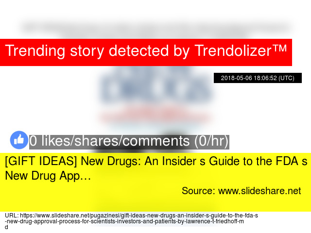 GIFT IDEAS] New Drugs: An Insider s Guide to the FDA s New