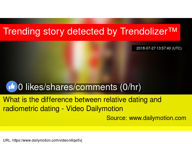 whats the difference between relative and radiometric dating